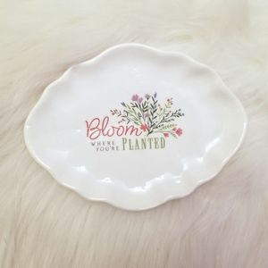 """Other - """"Bloom where you're planted"""" jewelry trinket tray"""